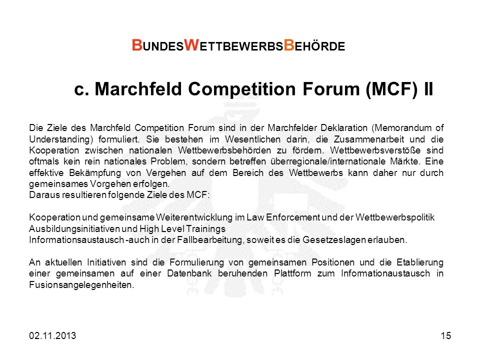 c. Marchfeld Competition Forum (MCF) II