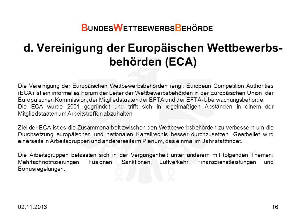 d. Vereinigung der Europäischen Wettbewerbs- behörden (ECA)