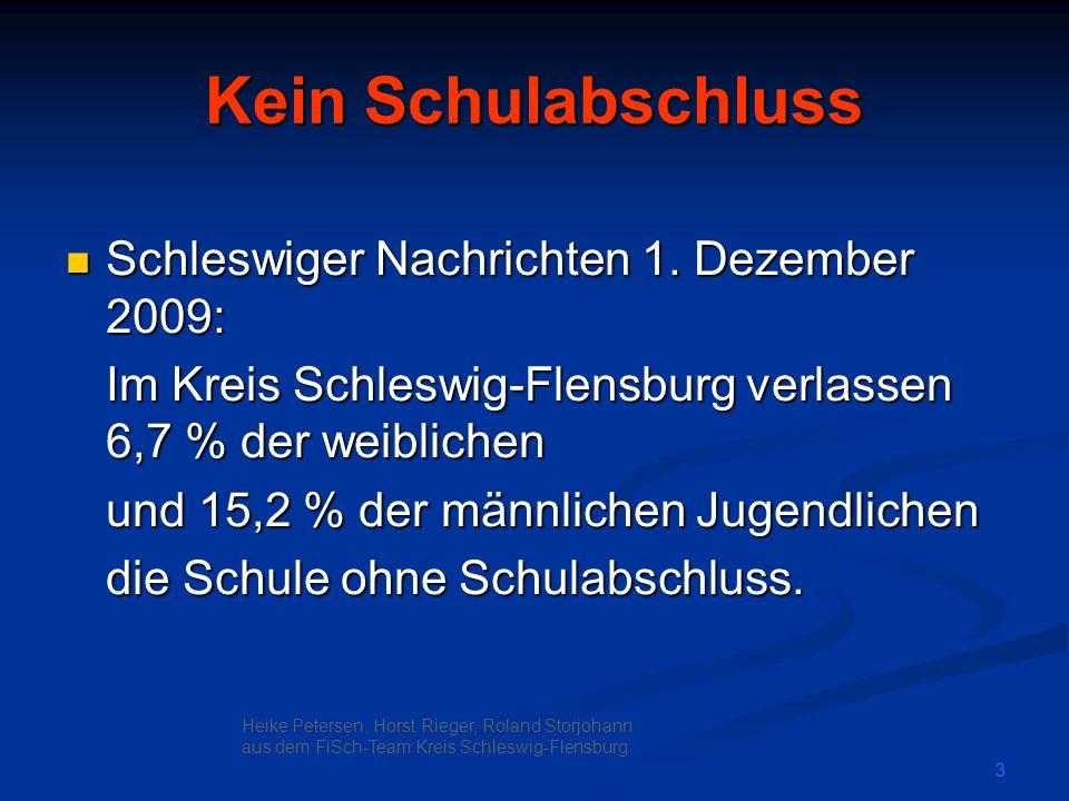 Kein Schulabschluss Schleswiger Nachrichten 1. Dezember 2009: