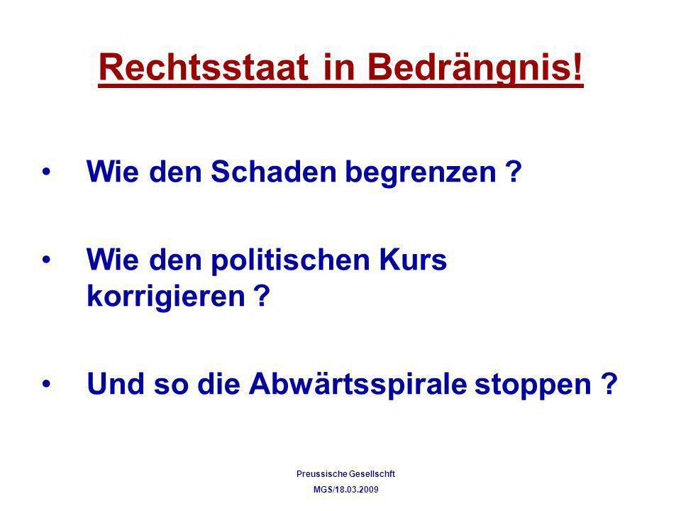 Rechtsstaat in Bedrängnis!