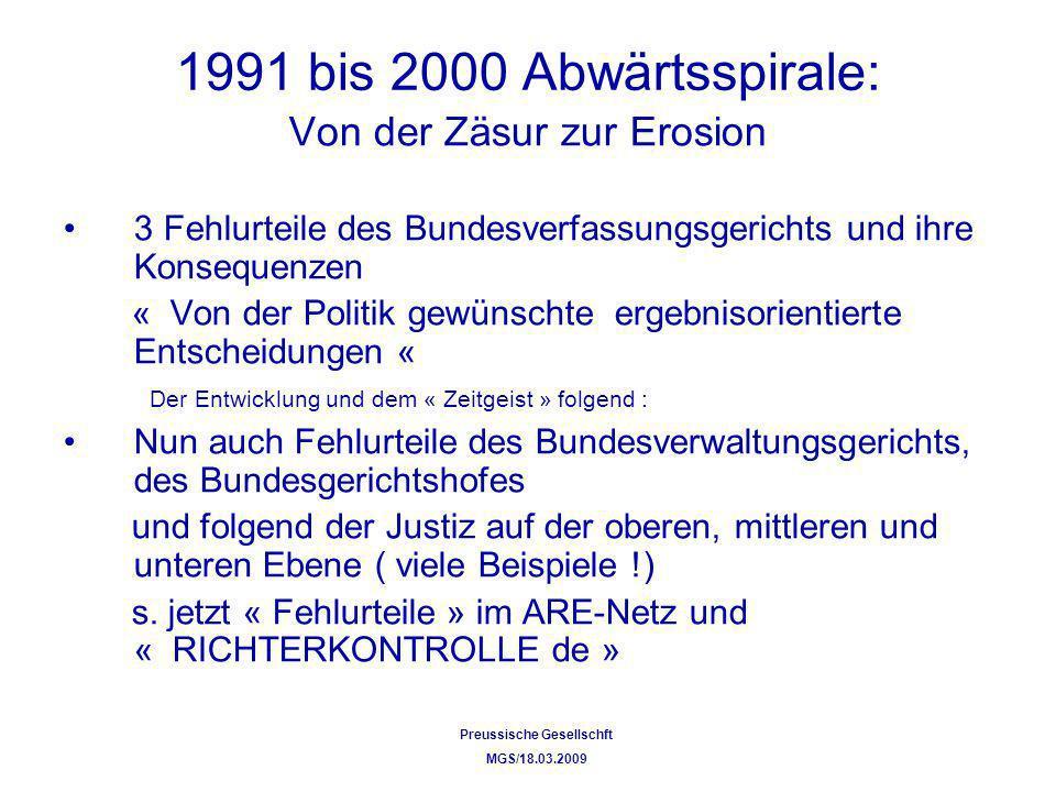 1991 bis 2000 Abwärtsspirale: Von der Zäsur zur Erosion