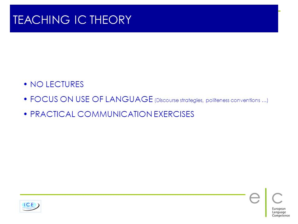 TEACHING IC THEORY NO LECTURES