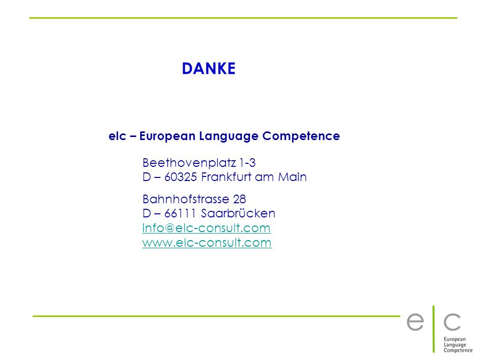 DANKE elc – European Language Competence Beethovenplatz 1-3