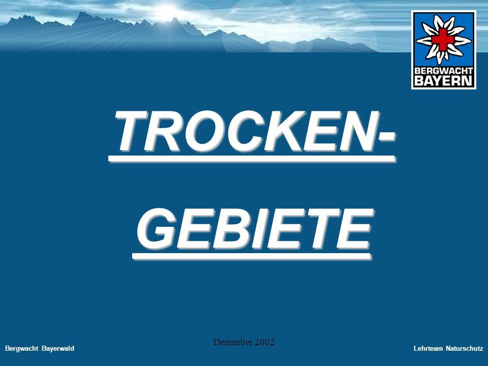 TROCKEN- GEBIETE Dezember 2002