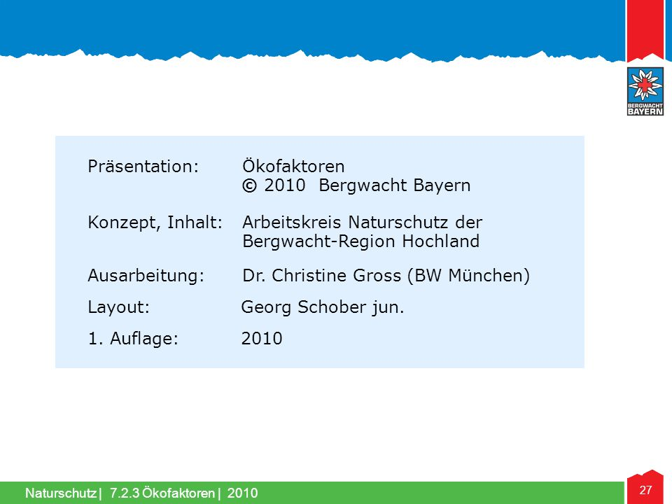 Präsentation: Ökofaktoren © 2010 Bergwacht Bayern