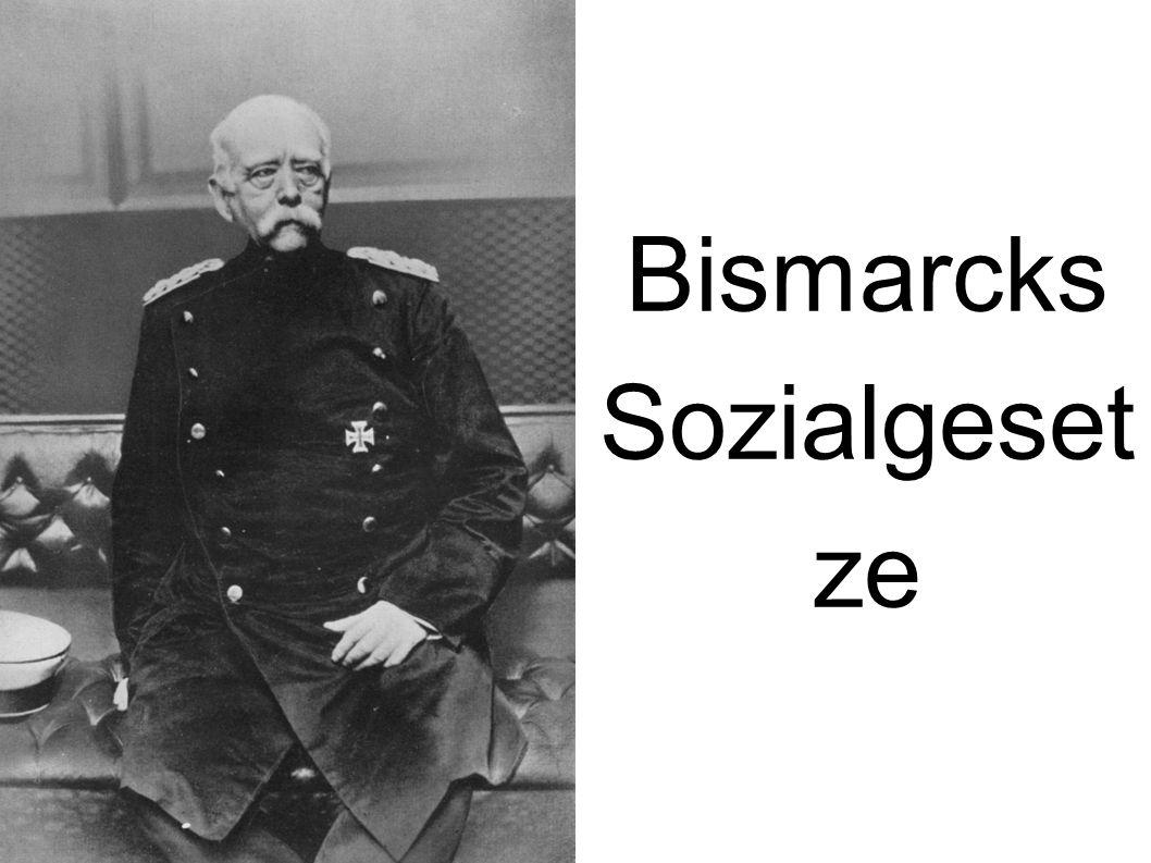 Bismarcks Sozialgesetze