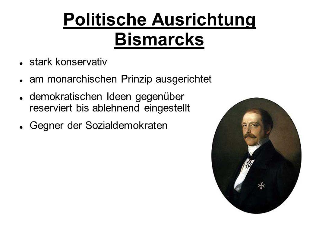Politische Ausrichtung Bismarcks