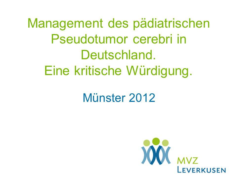 Management des pädiatrischen Pseudotumor cerebri in Deutschland