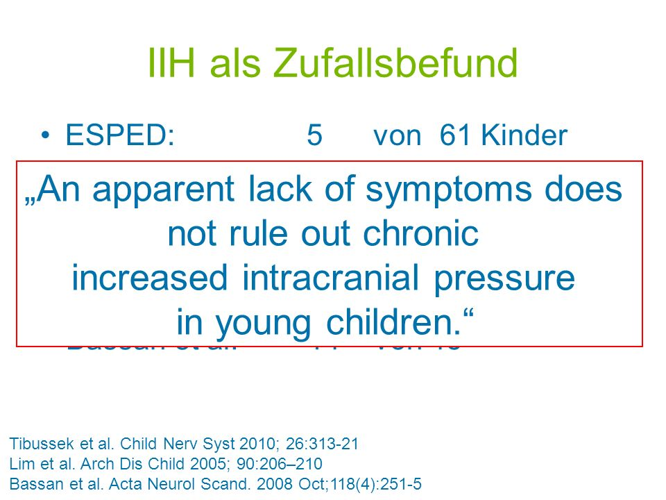 "IIH als Zufallsbefund ""An apparent lack of symptoms does"