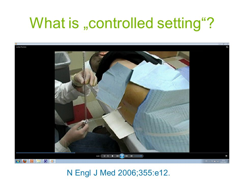 "What is ""controlled setting"