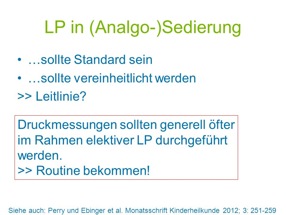 LP in (Analgo-)Sedierung