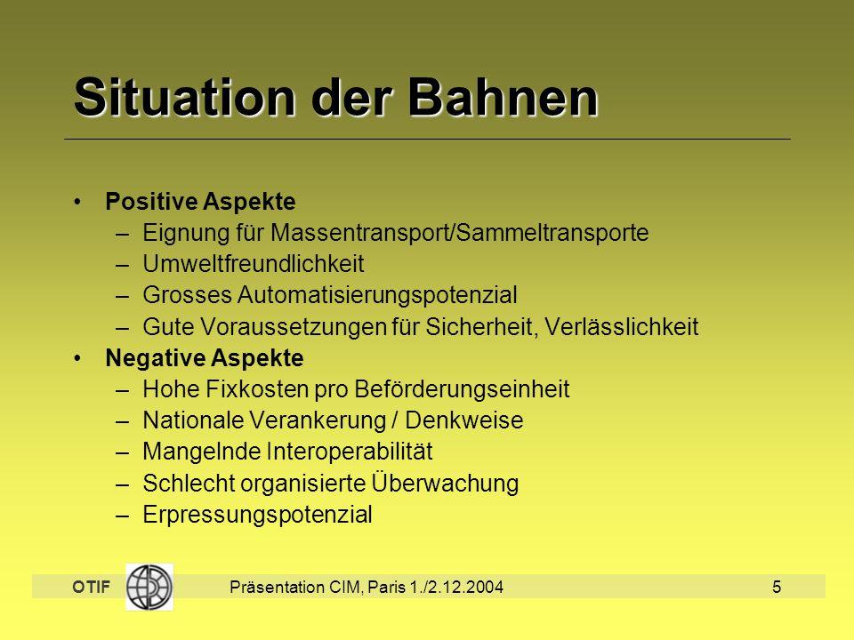 Situation der Bahnen Positive Aspekte