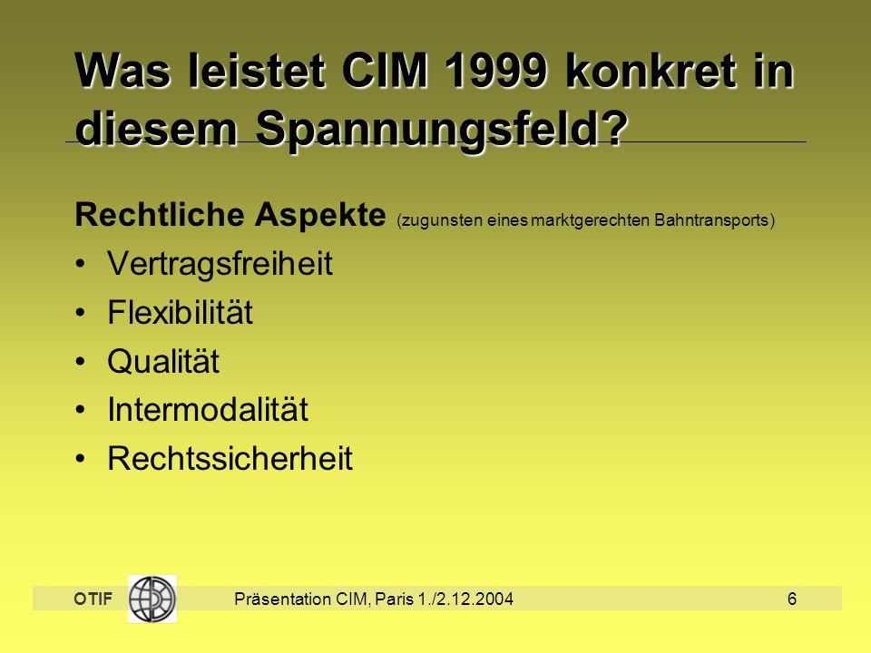 Was leistet CIM 1999 konkret in diesem Spannungsfeld