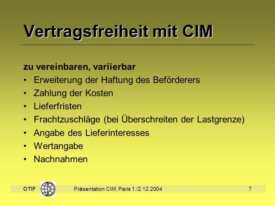 Vertragsfreiheit mit CIM