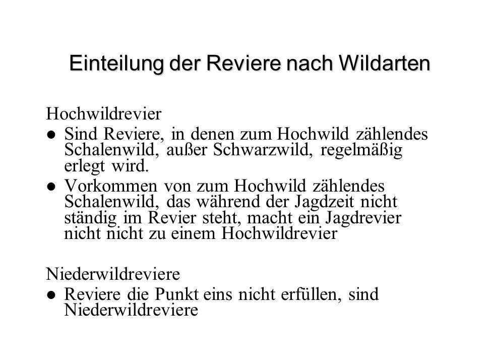 Einteilung der Reviere nach Wildarten