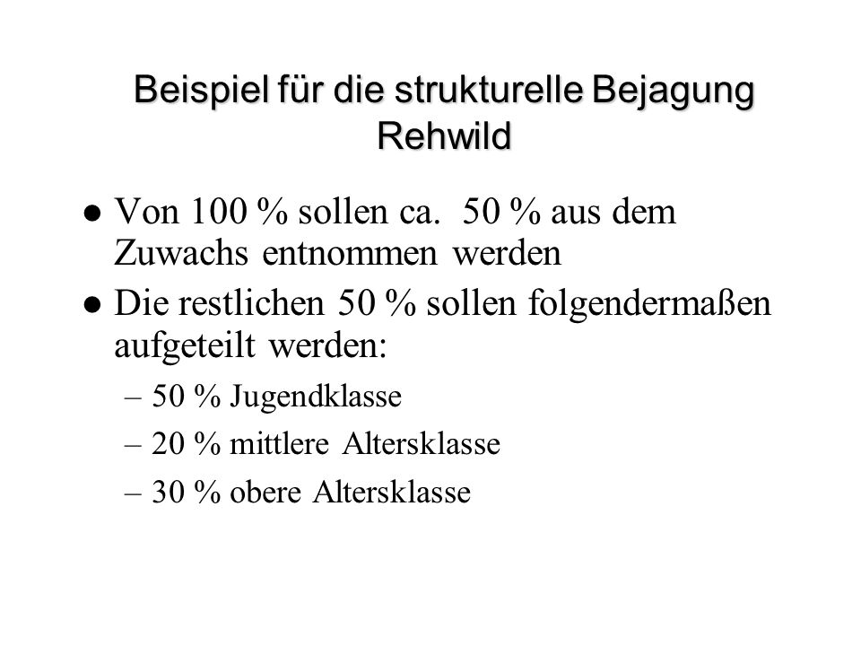 Beispiel für die strukturelle Bejagung Rehwild