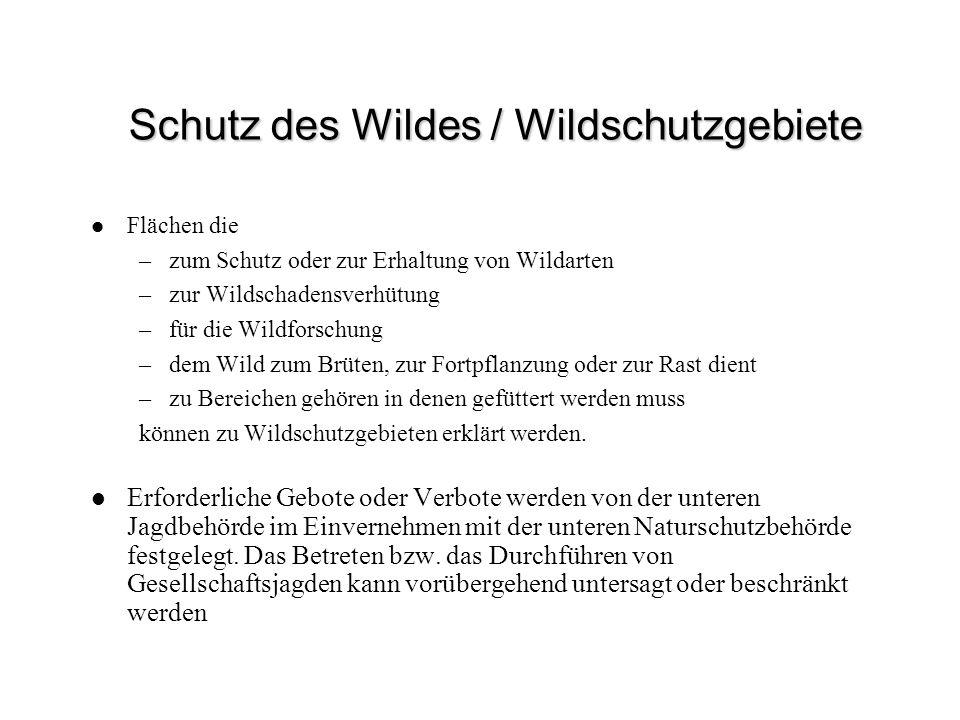 Schutz des Wildes / Wildschutzgebiete