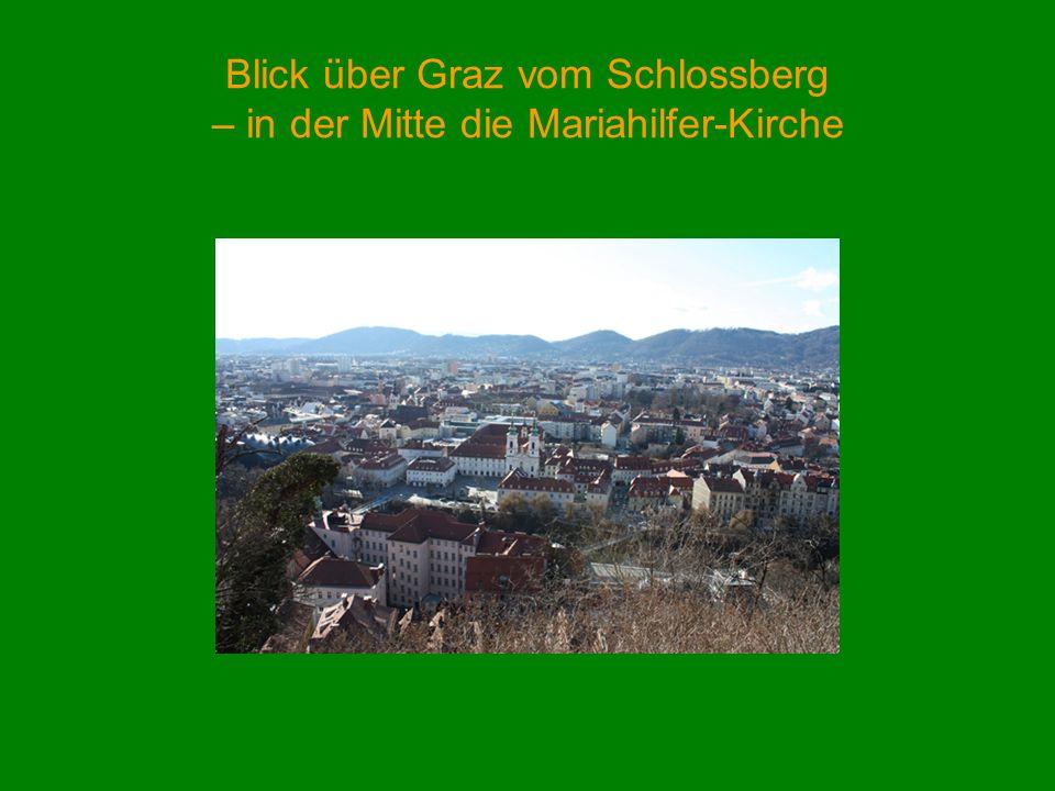 Blick über Graz vom Schlossberg – in der Mitte die Mariahilfer-Kirche