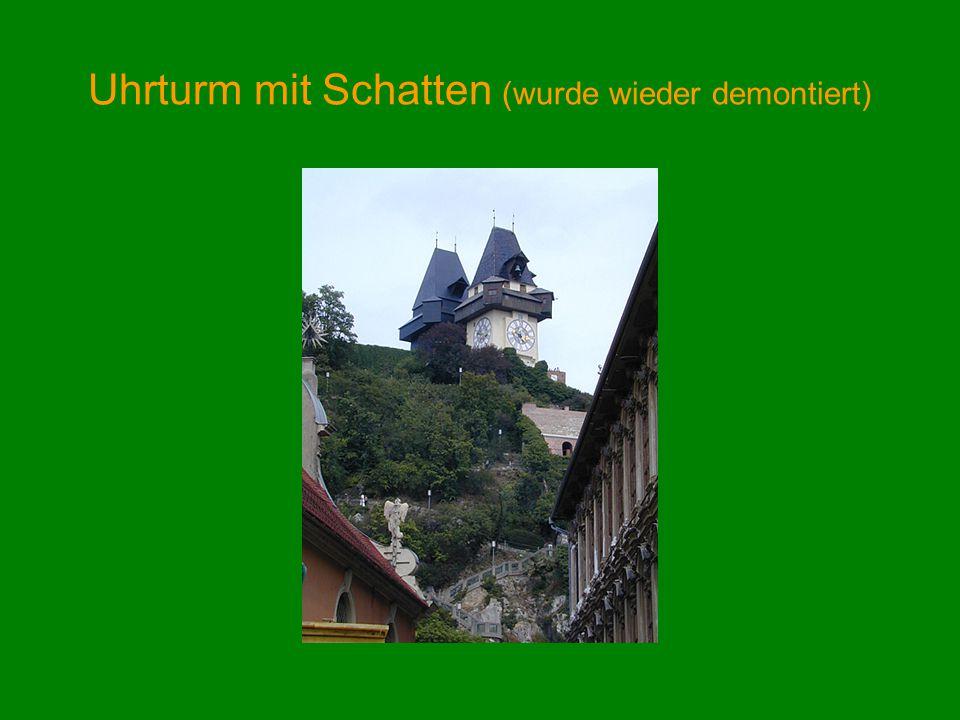Uhrturm mit Schatten (wurde wieder demontiert)