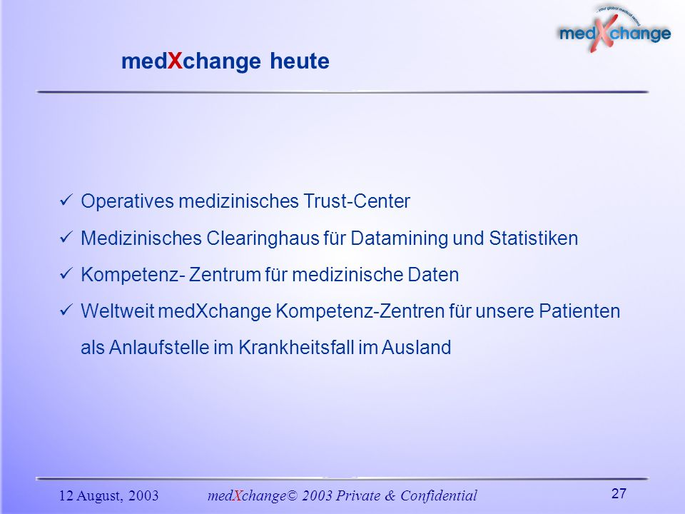 medXchange© 2003 Private & Confidential
