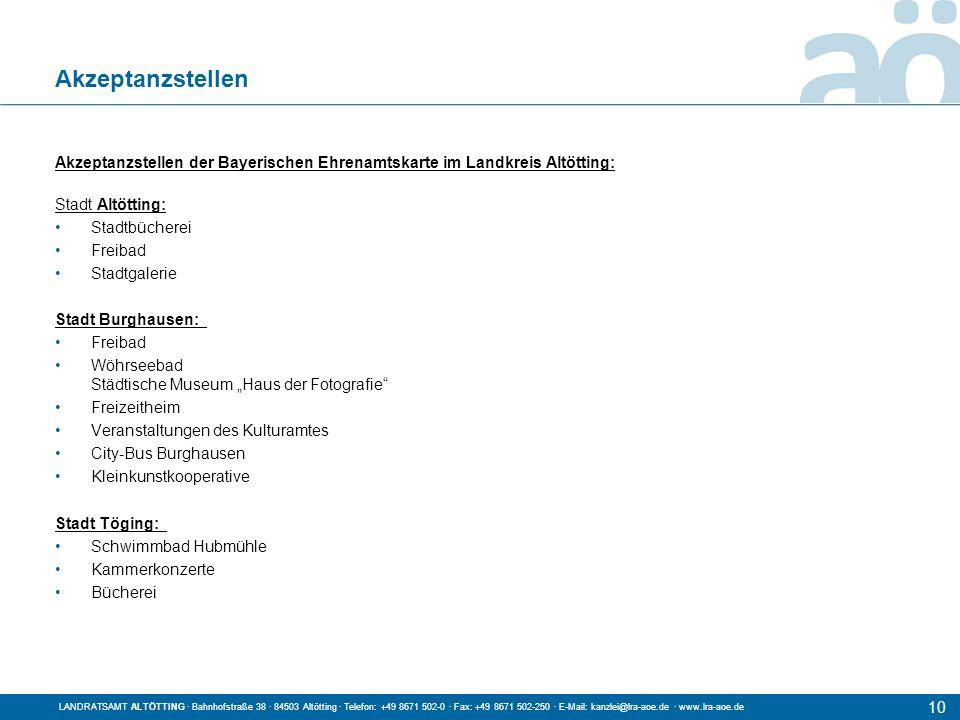 Akzeptanzstellen Akzeptanzstellen der Bayerischen Ehrenamtskarte im Landkreis Altötting: Stadt Altötting: