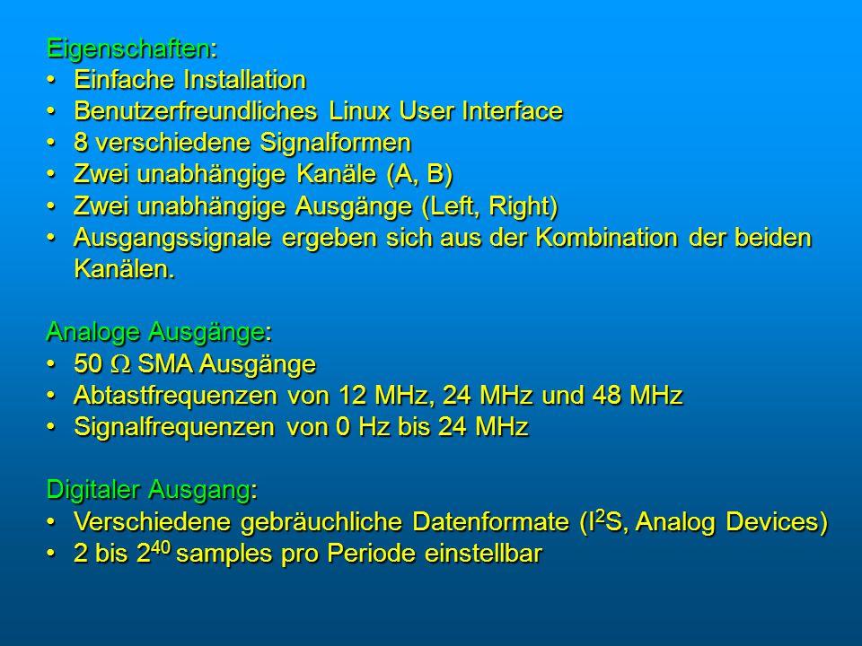 Eigenschaften: Einfache Installation. Benutzerfreundliches Linux User Interface. 8 verschiedene Signalformen.