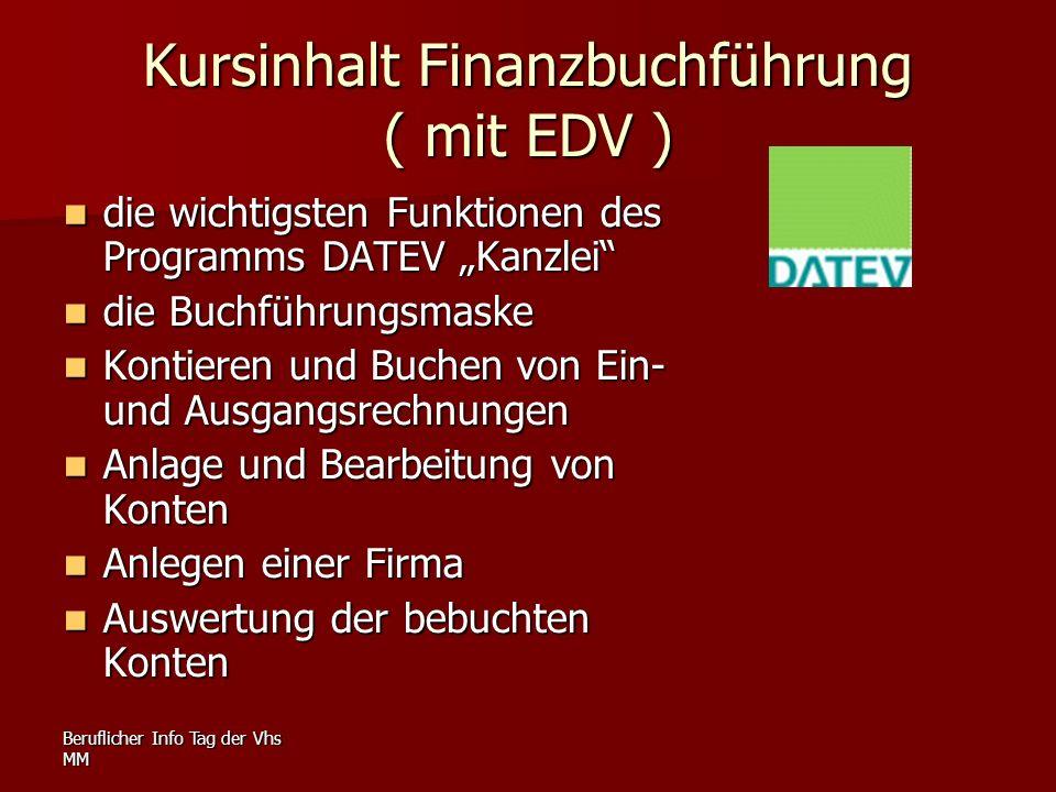 Kursinhalt Finanzbuchführung ( mit EDV )