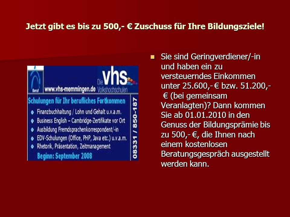 Jetzt gibt es bis zu 500,- € Zuschuss für Ihre Bildungsziele!