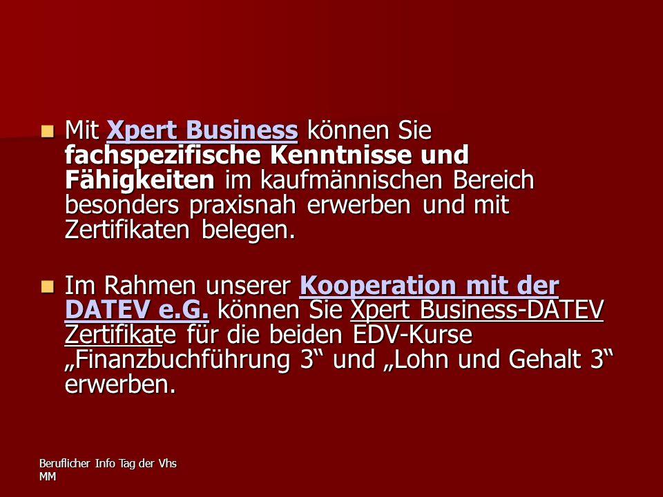 Mit Xpert Business können Sie fachspezifische Kenntnisse und Fähigkeiten im kaufmännischen Bereich besonders praxisnah erwerben und mit Zertifikaten belegen.