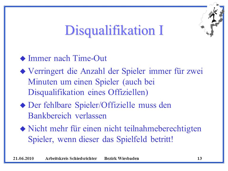 Disqualifikation I Immer nach Time-Out