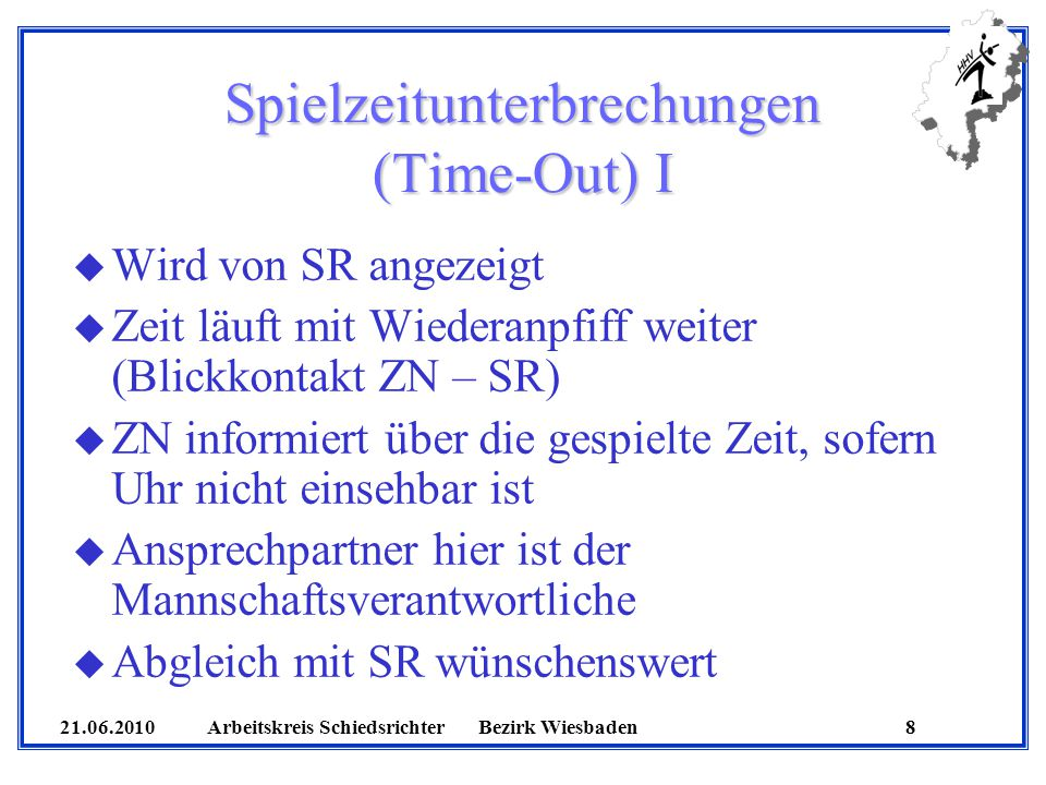 Spielzeitunterbrechungen (Time-Out) I
