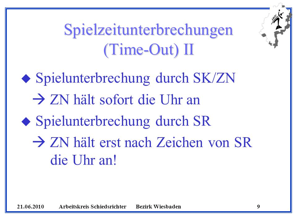 Spielzeitunterbrechungen (Time-Out) II