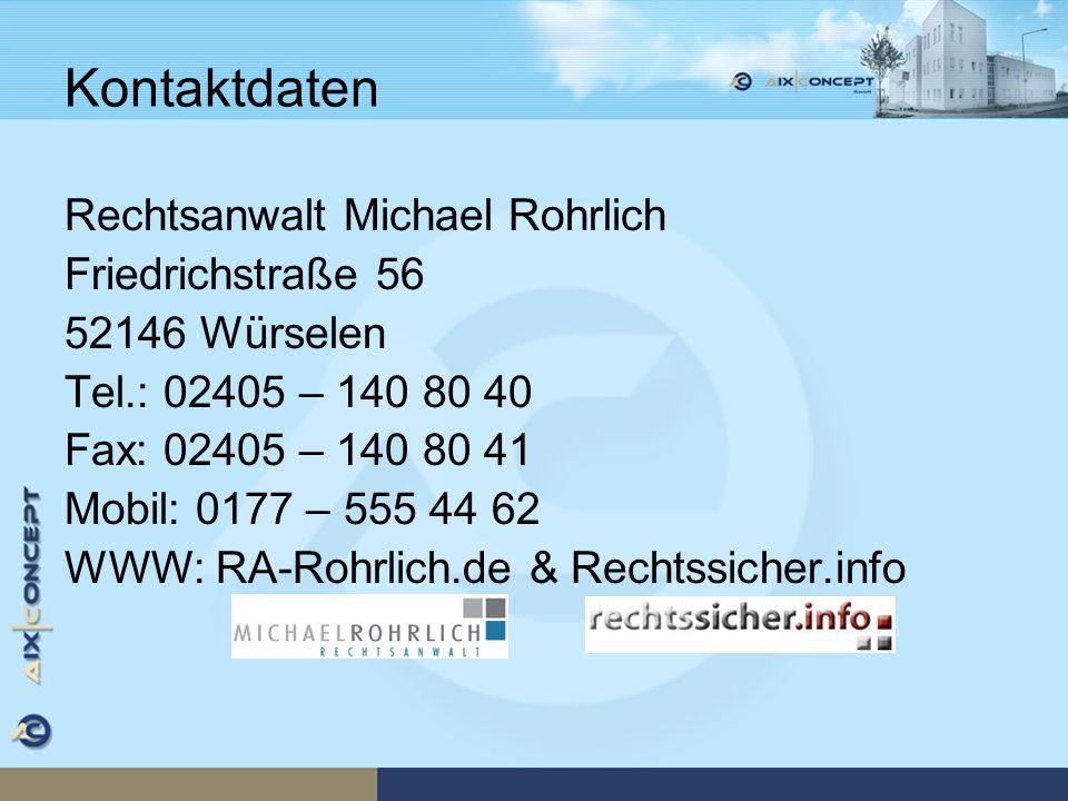 Kontaktdaten Rechtsanwalt Michael Rohrlich Friedrichstraße 56