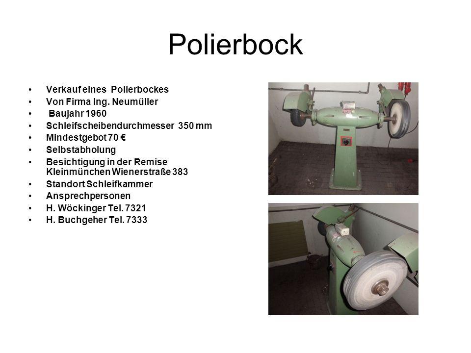 Polierbock Verkauf eines Polierbockes Von Firma Ing. Neumüller