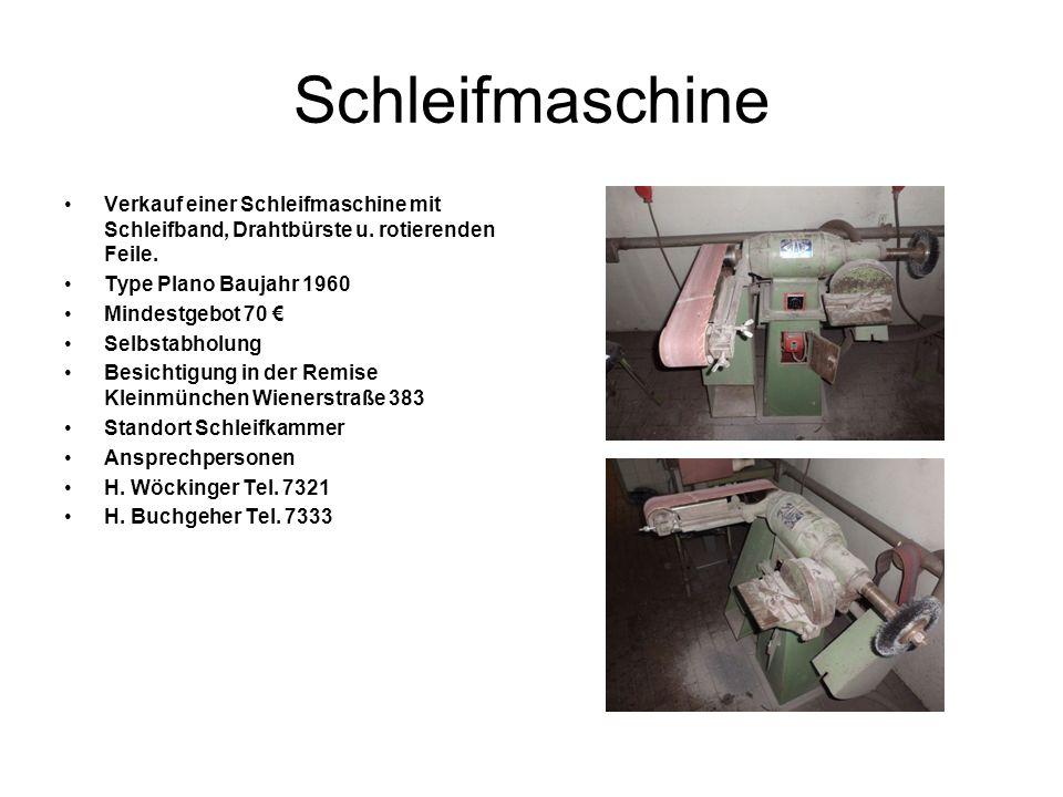 SchleifmaschineVerkauf einer Schleifmaschine mit Schleifband, Drahtbürste u. rotierenden Feile. Type Plano Baujahr 1960.