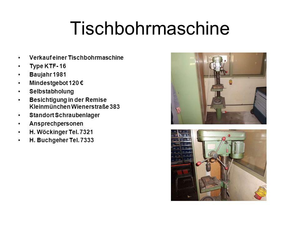 Tischbohrmaschine Verkauf einer Tischbohrmaschine Type KTF- 16