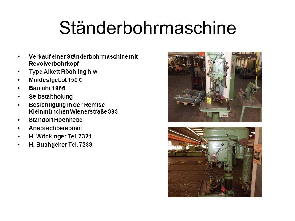Ständerbohrmaschine Verkauf einer Ständerbohrmaschine mit Revolverbohrkopf. Type Alkett Röchling hiw.