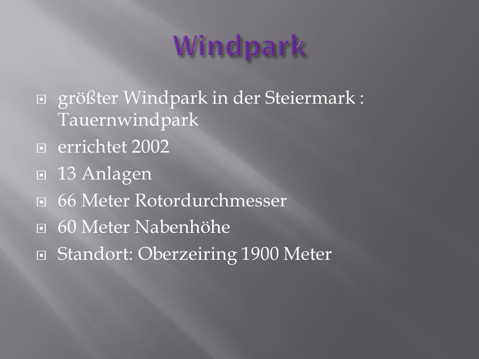Windpark größter Windpark in der Steiermark : Tauernwindpark