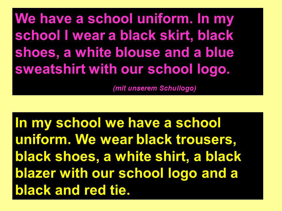 We have a school uniform