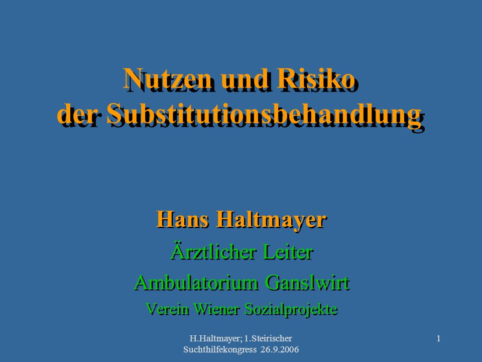 Nutzen und Risiko der Substitutionsbehandlung