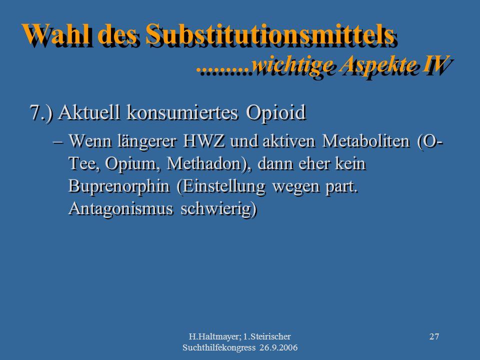 Wahl des Substitutionsmittels .........wichtige Aspekte IV