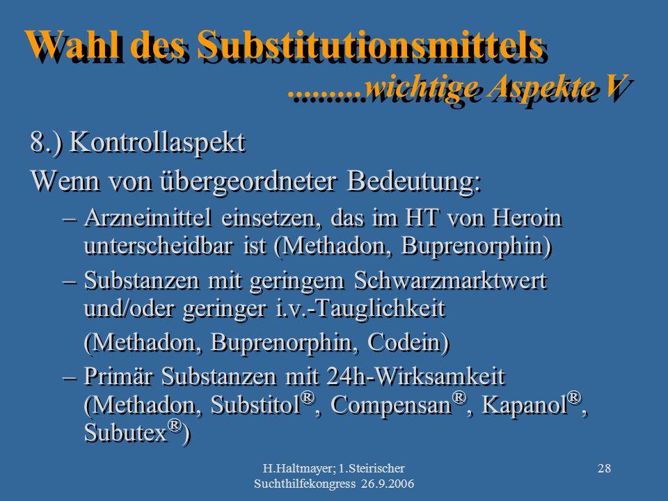 Wahl des Substitutionsmittels .........wichtige Aspekte V