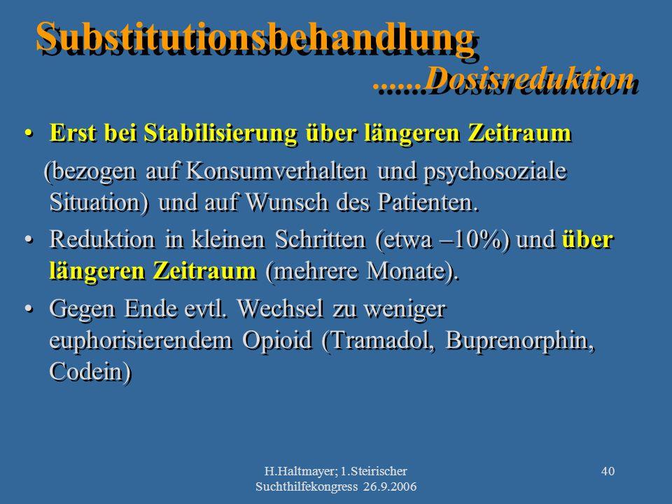 Substitutionsbehandlung ......Dosisreduktion