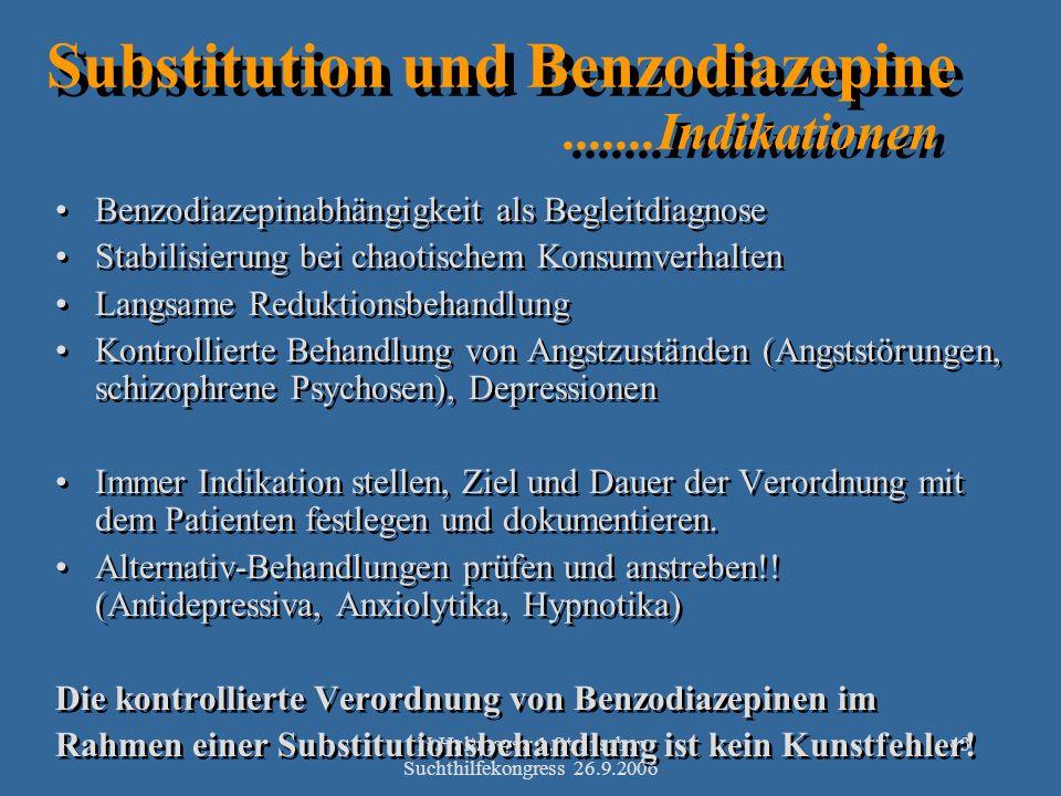 Substitution und Benzodiazepine .......Indikationen