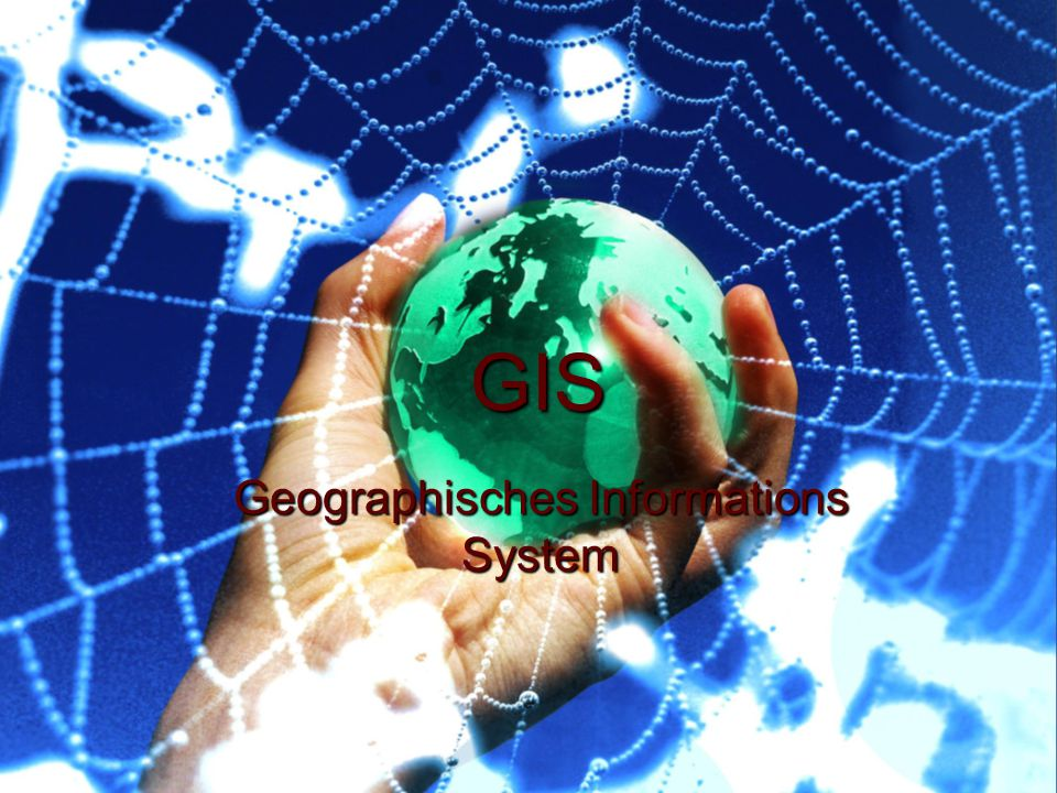 Geographisches Informations System