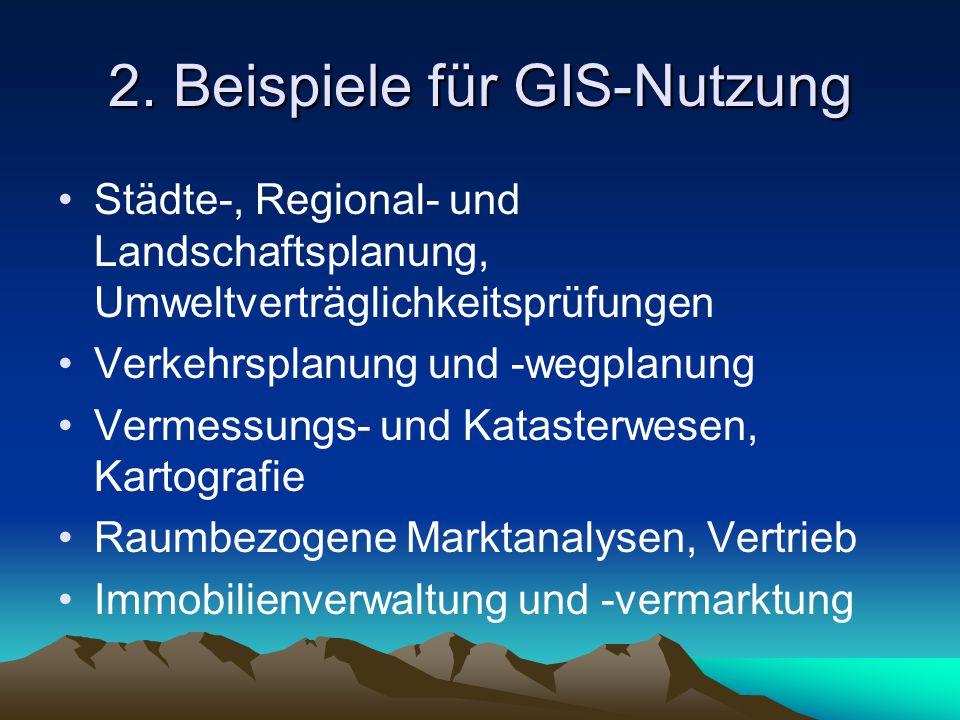 2. Beispiele für GIS-Nutzung