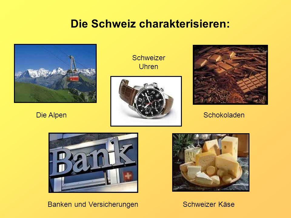Die Schweiz charakterisieren: