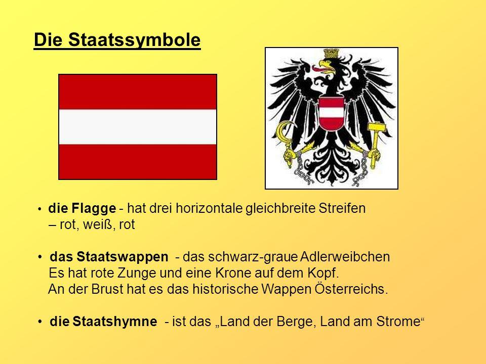 Die Staatssymbole – rot, weiß, rot