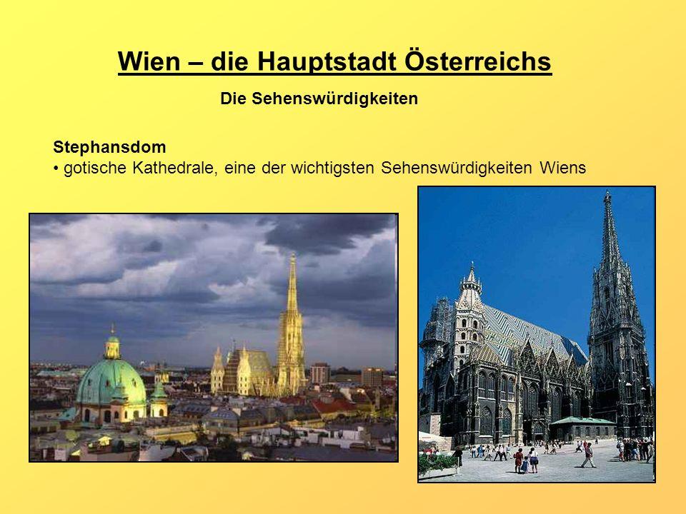 Wien – die Hauptstadt Österreichs
