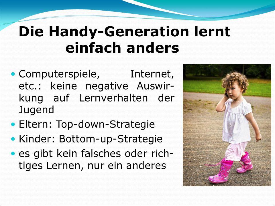Die Handy-Generation lernt einfach anders